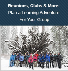 Reunions, Clubs & More: Plan a Learning Adventure For Your Group