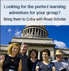 Looking for the perfect learning adventure for your group? Bring them to Cuba with Road Scholar
