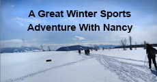A Great Winter Sports Adventure With Nancy