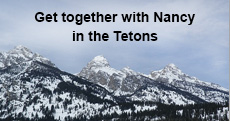 Pax blog: Get together with Nancy in the Tetons