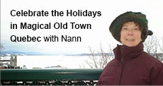 Celebrate the Holidays in Magical Old Town Quebec with Nann