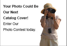 Your Photo Could Be Our Next Catalog Cover! Enter Our Photo Contest today.